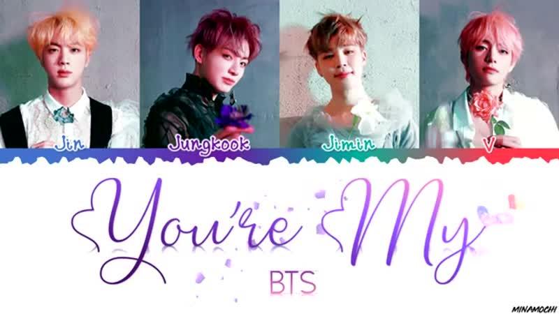 BTS 방탄소년단 'You're My' Lyrics Color Coded Han Rom Eng mp4