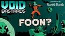 Humble Bundle Presents: Void Bastards - Foon Trailer