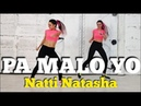 PA MALO YO - Natti Natasha | ZUMBA Fitness