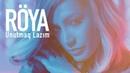 Röya Unutmaq Lazım Klip 2019