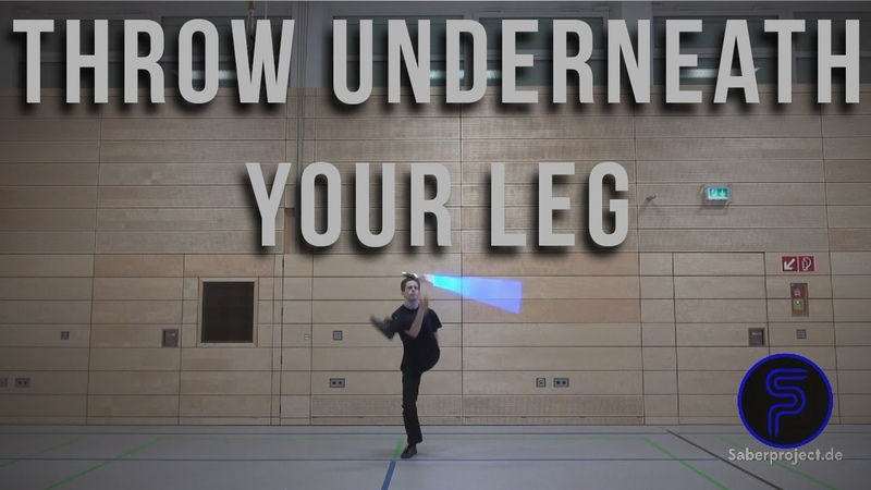 Wurf unter dem Bein - Throw underneath your leg - Single Lightsaber Trick