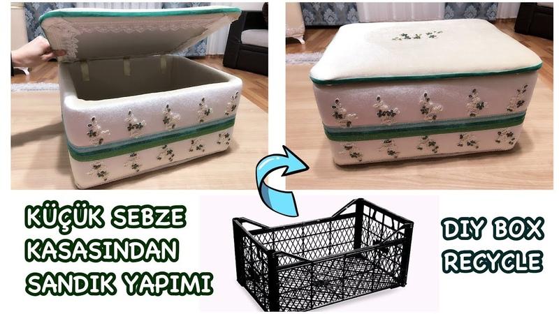 SEBZE KASASINDAN SANDIK YAPIMI Plastik Kasa HOW TO MAKE A RECYCLED BOX PLASTIC CRATES IDEA
