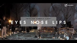 EYES NOSE LIPS | INTO THE LIGHT with 9x9 | EP.1