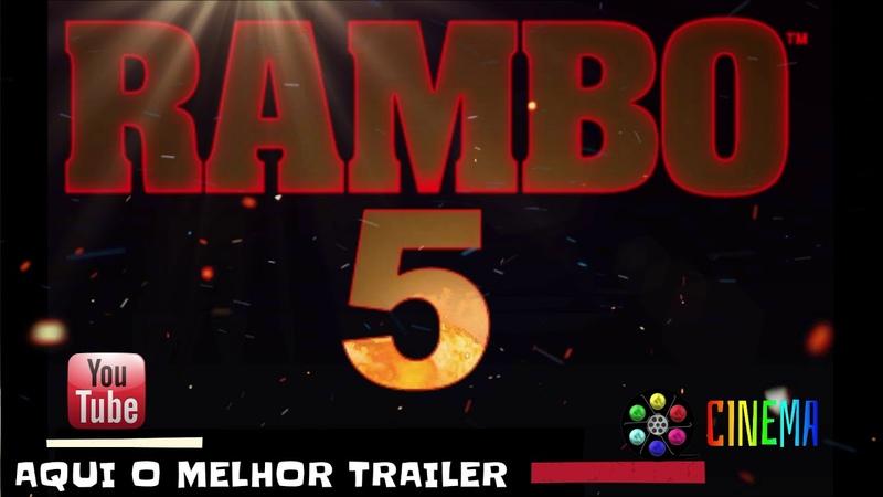 RAMBO 5 LAST BLOOD -TRAILER EM BREVE . Data de lançamento em breve