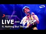 Nothing But Thieves - What Can I Do If The Fire Goes Out (Live Gang Of Youths Cover)