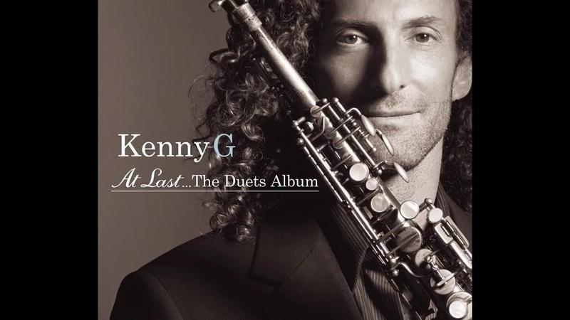[Kenny G] Hòa Tấu Saxophone Nhạc Quốc Tế Bất Hủ (Nhạc không lời - Lossless - Chất lượng cao)
