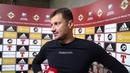 Андрей Климович сразу после матча Северная Ирландия - Беларусь