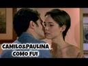 Camilo Paulina Como Fui