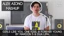 Girls Like You, One Kiss, & Forever Young by Maroon 5 & Dua Lipa   Alex Aiono Mashup