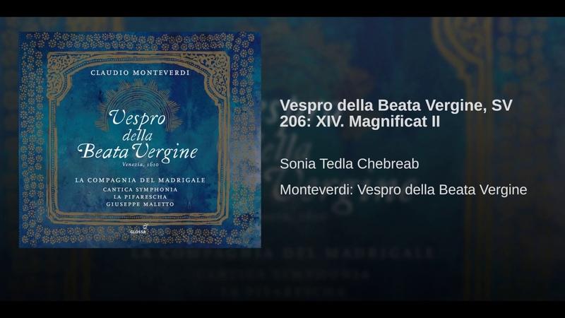 Vespro della Beata Vergine SV 206 XIV Magnificat II
