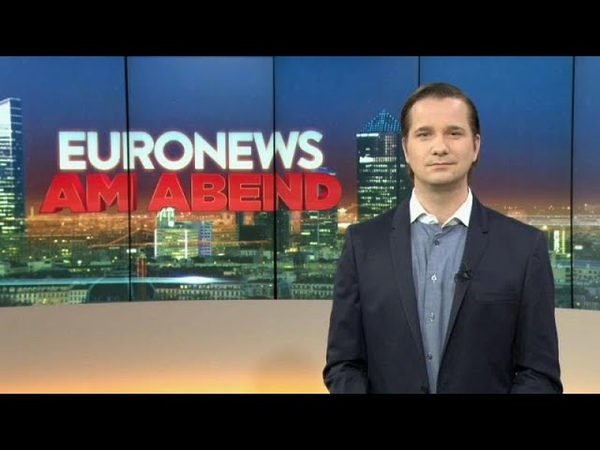 Euronews am Abend die Nachrichten des Tages am 3. Mai 2019