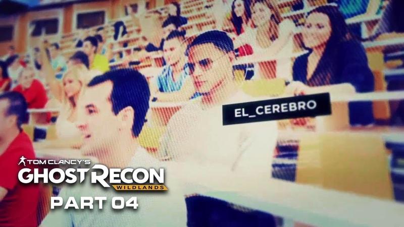 GHOST RECON WILDLANDS Walkthrough Gameplay Part 4 - Caimanes El Cerebro (PS4)