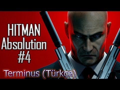 Terminus Hitman absolution Game movies Part 4 bolum 4 Turkce