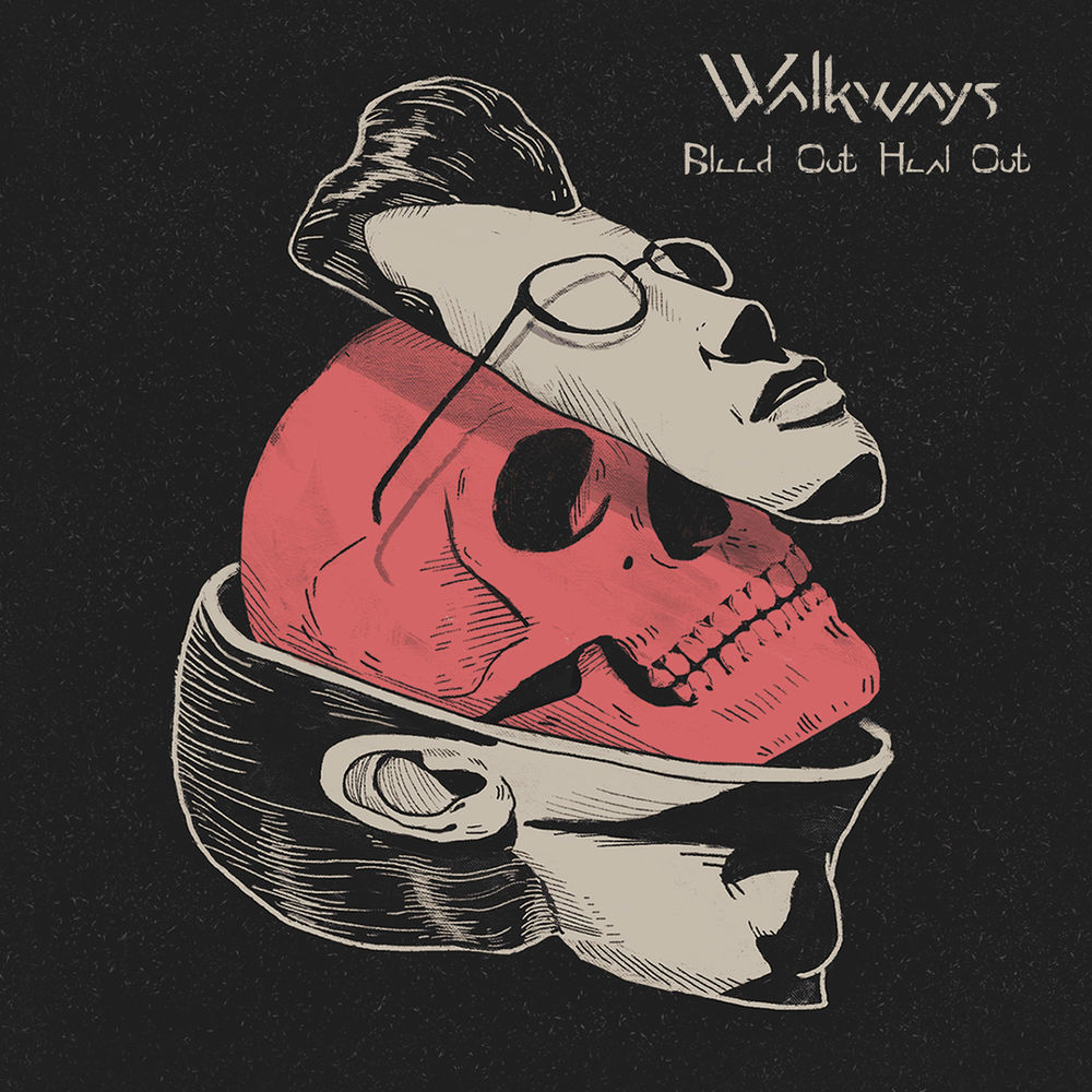 Walkways - Bleed Out, Heal Out [single] (2019)