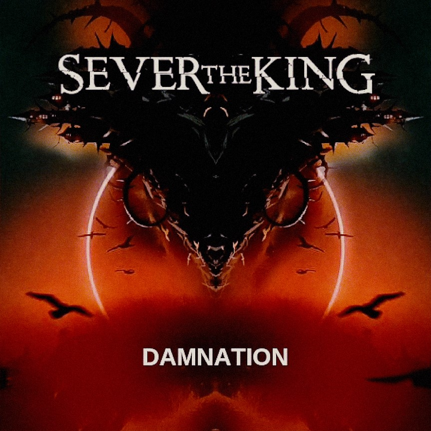 Sever the King - Damnation [single] (2019)