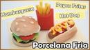 Hambuerguesa Hot Dog Papas Fritas PORCELANA FRIA