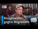 USA Eine Bürgerwehr jagt Migranten Reporter