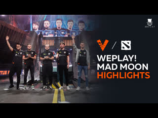 Weplay! dota 2 tug of war mad moon | vp highlights