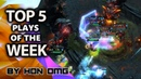 HoN OMG | Top 5 Plays of The Week | June 25th 2019
