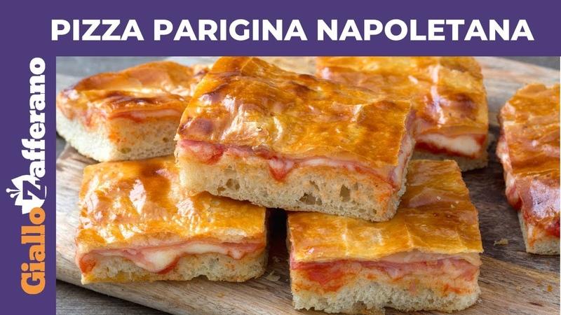 PIZZA PARIGINA FATTA IN CASA Ricetta originale napoletana