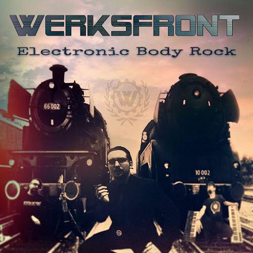 Werksfront - Electronic Body Rock
