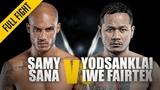 Samy Sana vs. Yodsanklai ONE Full Fight Super Series Shocker May 2019