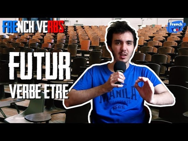 Most used French verbs - To be Etre (future tense)