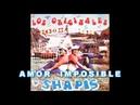 AMOR IMPOSIBLE LOS SHAPIS LP LOS ORIGINALES