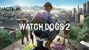 Прохождения Watch Dogs 2 - Частъ 6 «ВРЕМЯ ТВОРЧЕСТВА»