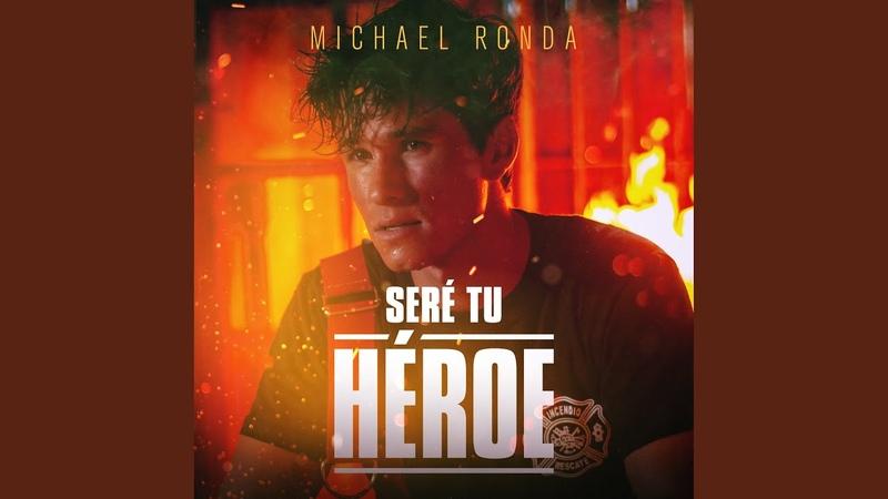 Seré Tu Héroe