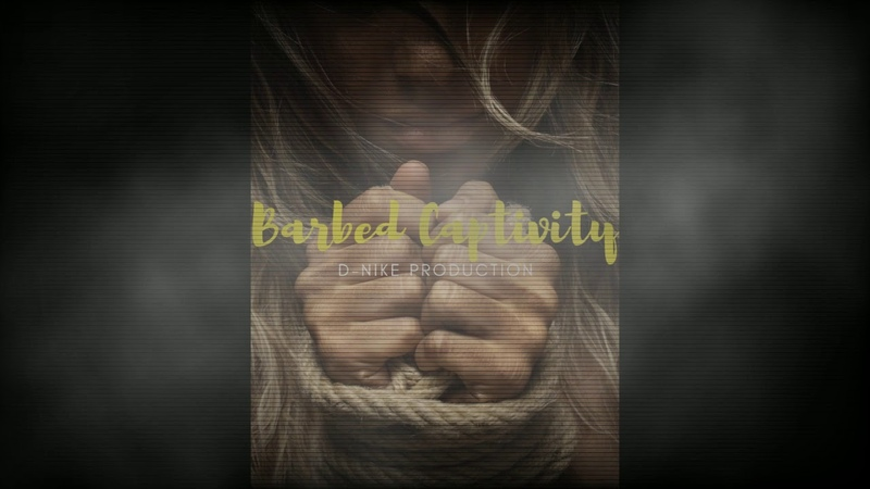 D-Nike Production-Barbed Captivity | Guitar 2019