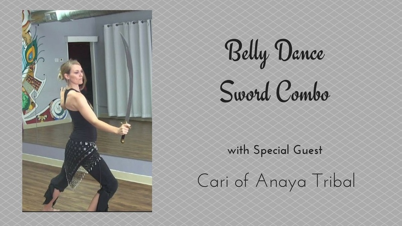 Belly Dance Sword Combo with Cari of Anaya Tribal