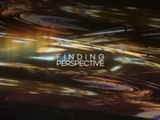Finding Perspective, Finding Will (music Finding Will by Speakman Sound)