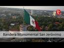 Mexico I Asta Bandera Monumental San Jerónimo CDMX