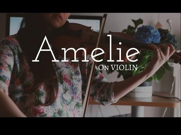 Comptine Dun Autre Été_ Yann Tiersen _ Vanessa Sancez Violin