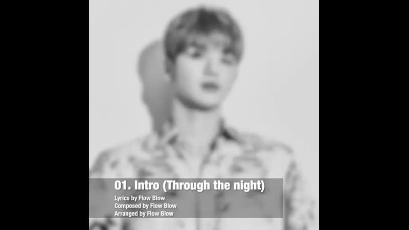 2019.07.25 1800 강다니엘 (KANG DANIEL) Special Album 'color on me' Track 1 Intro (Through the night)
