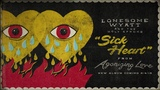Lonesome Wyatt and the Holy Spooks - Sick Heart