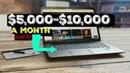 MAKE $5,000-10,000 A MONTH, BEST WAY IN 2019
