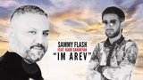 Sammy Flash 'Im Arev' feat Karo Sahakyan 1
