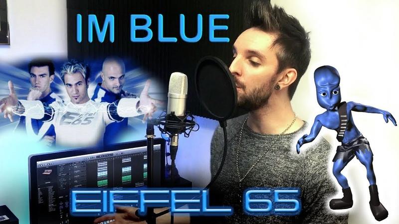 Eiffel 65 - Im Blue (Da Ba Dee) Cover