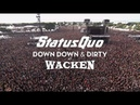 Status Quo In The Army Now Live at Wacken 2017 from Down Down Dirty At Wacken