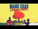 Manu Chao Calypso Rose - Clandestino (Official Music Video)