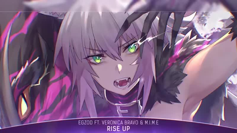 Nightcore - Rise Up (Egzod ft. Veronica Bravo M.I.M.E) - (Lyrics)