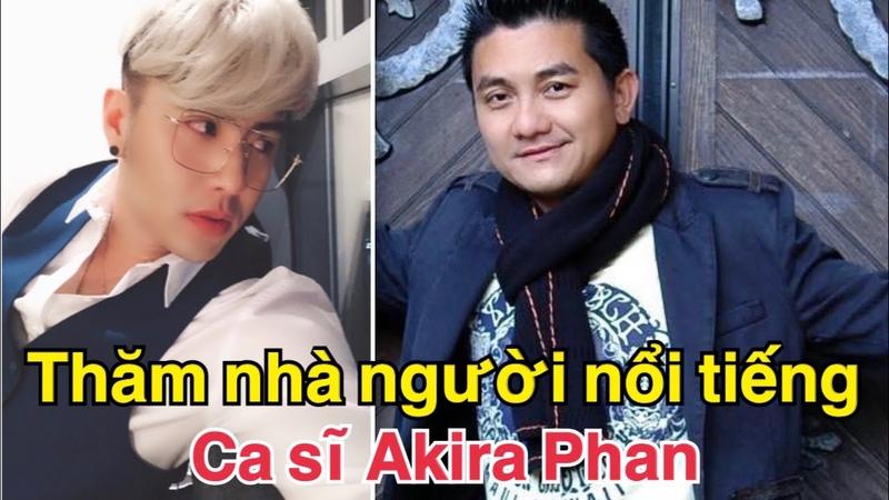 Cùng danh hài Anh Vũ thăm nhà ca sĩ Akira Phan 2014