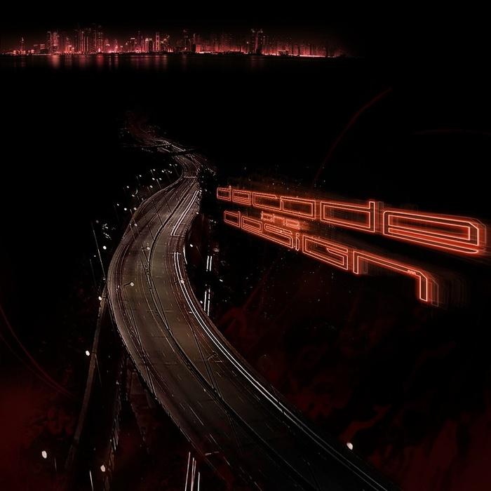Decode The Design - Chaos Lanes [EP]