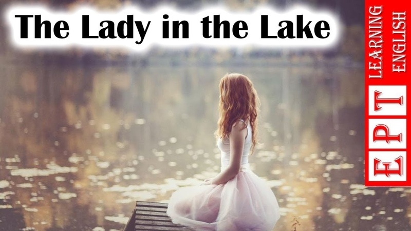 Learn English With Audio Story ★ The Lady in the Lake