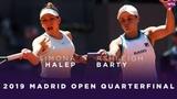 Simona Halep vs. Ashleigh Barty 2019 Madrid Open Quarterfinals WTA Highlights