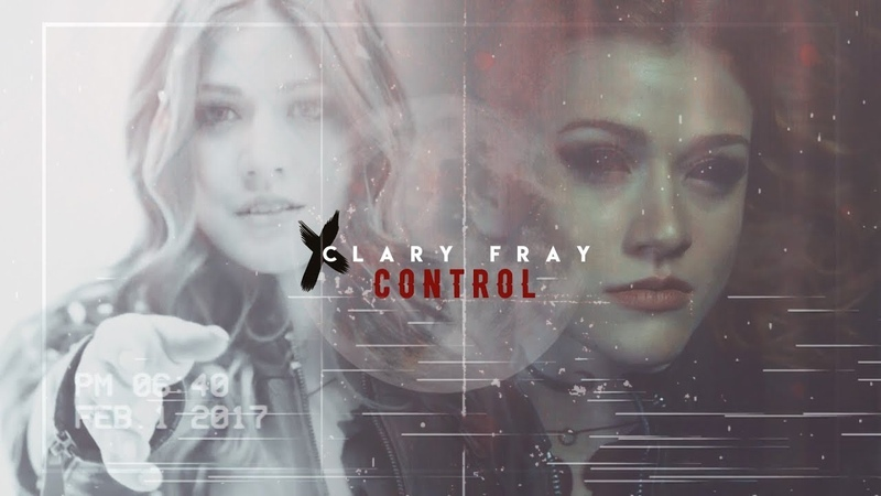 ✘ Clary Fray - Control