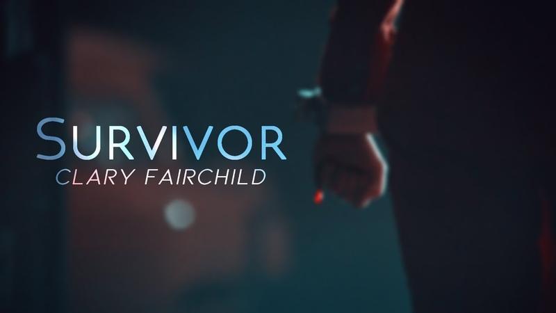 Clary Fairchild    Survivor