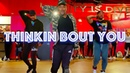 Ciara - Thinking's Bout You - JR Taylor Choreography